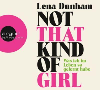 Not That Kind of Girl, 1 MP3-CD, Lena Dunham