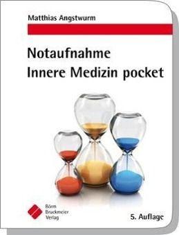 Notaufnahme Innere Medizin pocket, Matthias Angstwurm, Philipp Baumann