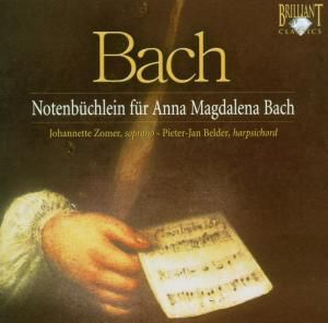 Notenbüchlein Für Anna Magdalena Bach, Johannette Zomer, Pieter-Jan Belder