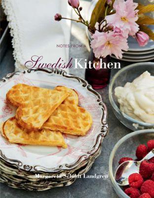 Notes from a Swedish Kitchen, Margareta Schildt Landgren