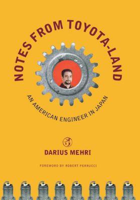 Notes from Toyota-land, Darius Mehri