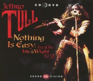 Nothing Is Easy-Isle Of Wight 1970 (Cd+Dvd), Jethro Tull