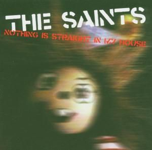 Nothing Is Straight, The Saints
