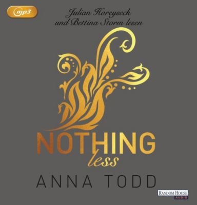 Nothing less, 1 MP3-CD, Anna Todd