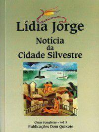 Notícia da Cidade Silvestre, Lídia Jorge