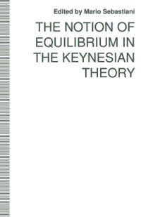Notion of Equilibrium in the Keynesian Theory