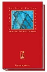 Notizbuch über New York aus der Entfernung, Gerhard Kofler