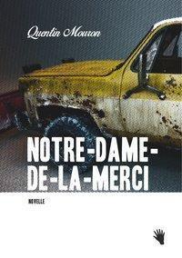 Notre-Dame-de-la-Merci, Quentin Mouron