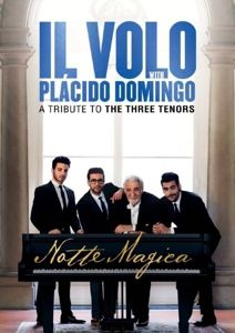 Notte Magica-A Tribute To The Three Tenors (Live), Il Volo