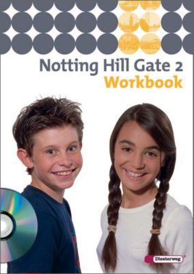 Notting Hill Gate, Ausgabe 2007: Bd.2 6. Schuljahr, Workbook, m. Audio-CD