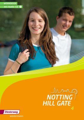 Notting Hill Gate, Ausgabe 2014: Bd.4 8. Schuljahr, Workbook, m. Audio-CD
