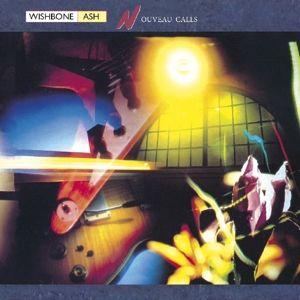 Nouveau Calls, Wishbone Ash