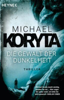 Novak-Serie: Die Gewalt der Dunkelheit, Michael Koryta