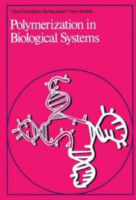 Novartis Foundation Symposium: Polymerization in Biological Systems
