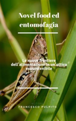 Novel food ed entomofagia, Francesco Pulpito