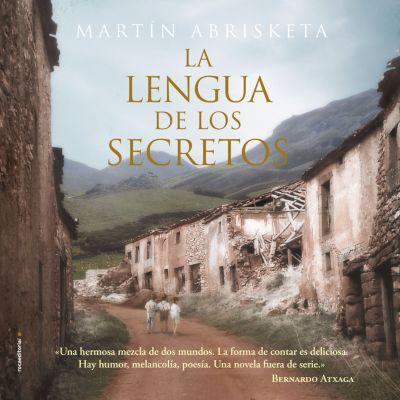 Novela: La lengua de los secretos, Martín Abrisketa