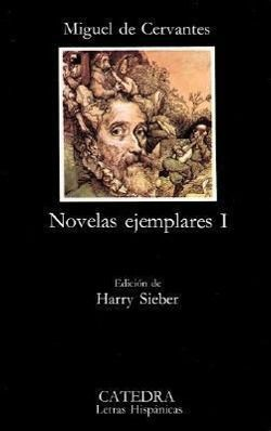 Novelas ejemplares, Miguel de Cervantes Saavedra