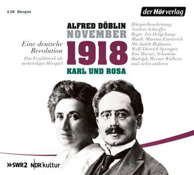 November 1918. Eine deutsche Revolution, 3 Audio-CDs, Alfred Döblin