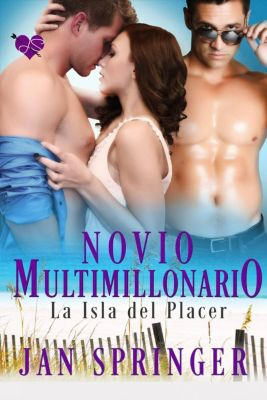 Novio multimillonario, Jan Springer