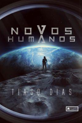 Novos humanos, Tiago Dias