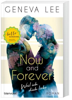 Now and Forever - Weil ich dich liebe - Geneva Lee |