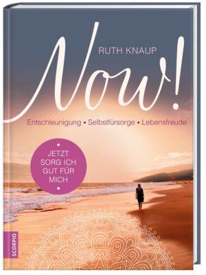 NOW! Jetzt sorg ich gut für mich, Ruth Knaup