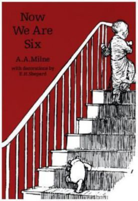 Now we are six 90th Anniversary Edition, Alan Alexander Milne