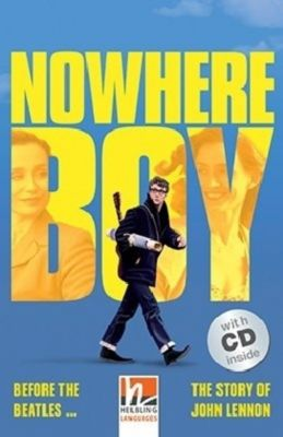 Nowhere Boy, m. 2 Audio-CD, Sam Taylor Wood, Paul Shipton