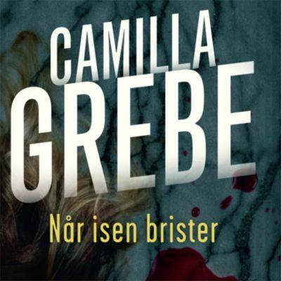 Når isen brister (uforkortet), Camilla Grebe