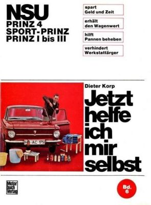 NSU - Prinz 4 / Sport-Prinz / Prinz I bis III, Dieter Korp
