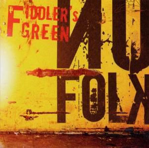Nu Folk, Fiddler's Green