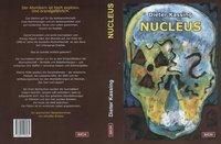 Nucleus, Dieter Kassing