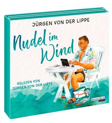Nudel im Wind, 5 Audio-CDs - Jürgen von der Lippe |