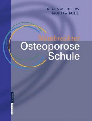 Nümbrechter Osteoporose Schule, Dozentenhandbuch, Klaus M. Peters, Monika Bode