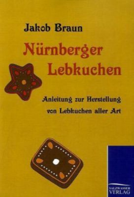 n rnberger lebkuchen buch portofrei bei bestellen. Black Bedroom Furniture Sets. Home Design Ideas