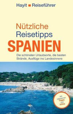 Nützliche Reisetipps Spanien, Ertay Hayit
