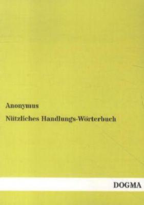 Nützliches Handlungs-Wörterbuch, Anonymus