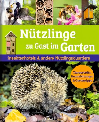 n tzlinge zu gast im garten buch bei online. Black Bedroom Furniture Sets. Home Design Ideas
