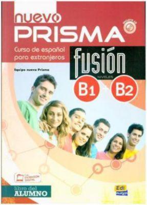 nuevo PRISMA Fusión B1+B2: Libro del alumno, m. MP3-CD