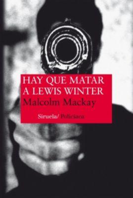 Nuevos Tiempos: Hay que matar a Lewis Winter, Malcolm MacKay