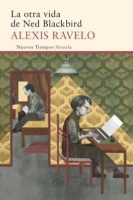 Nuevos Tiempos: La otra vida de Ned Blackbird, Alexis Ravelo