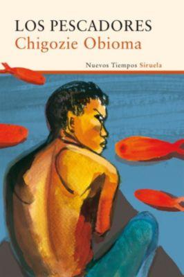 Nuevos Tiempos: Los pescadores, Chigozie Obioma