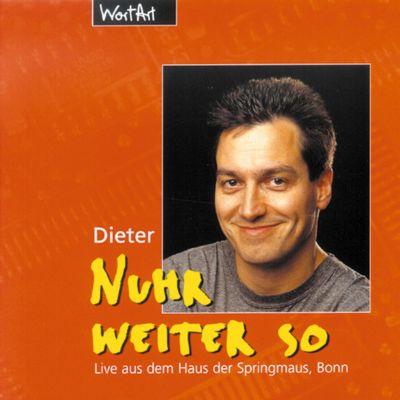 Nuhr weiter so (Live), Dieter Nuhr