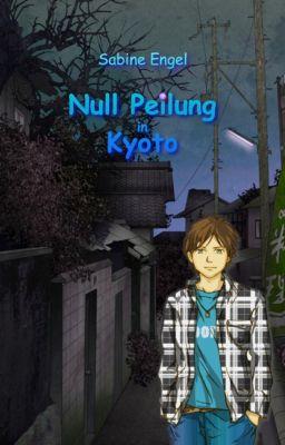 Null Peilung in Kyoto, Sabine Engel