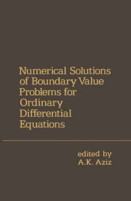 Numerical Solutions of Boundary Value Problems for Ordinary Differential Equations