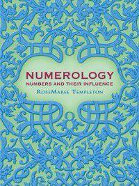 Numerology, RoseMaree Templeton
