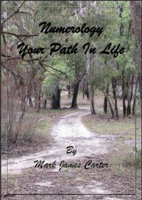 Numerology Your Path In Life, Mark James Carter
