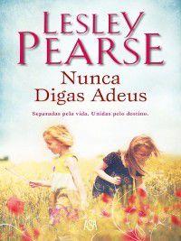 Nunca Digas Adeus, Lesley Pearse