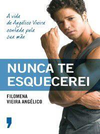 Nunca Te Esquecerei, Filomena Vieira Angélico