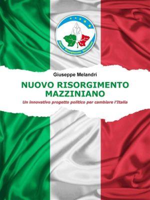 Nuovo Risorgimento Mazziniano, Giuseppe Melandri